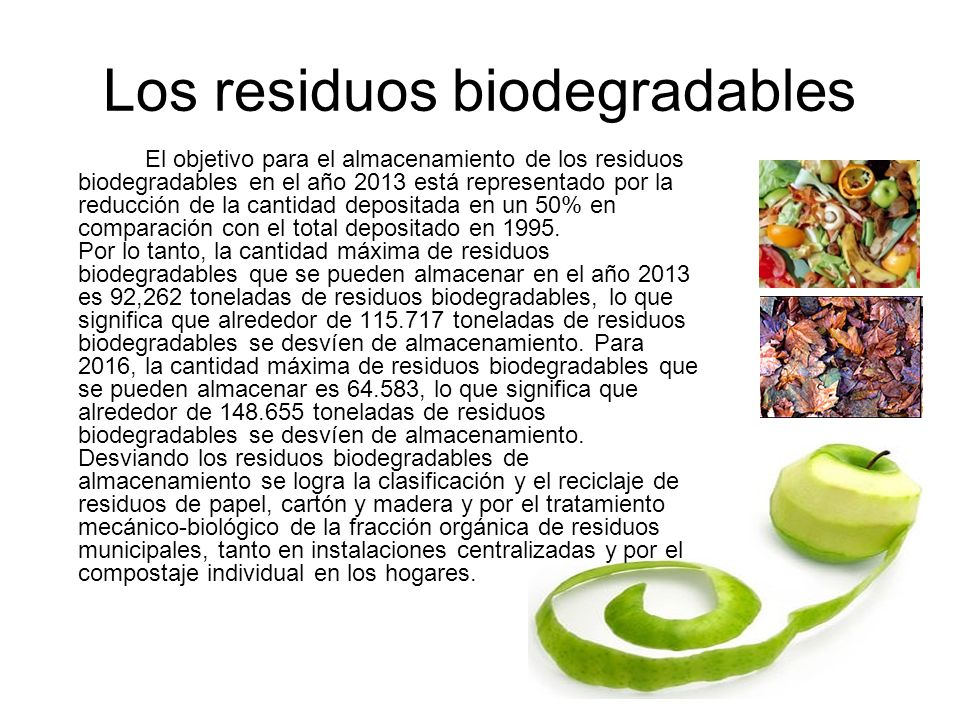 Los residuos biodegradables