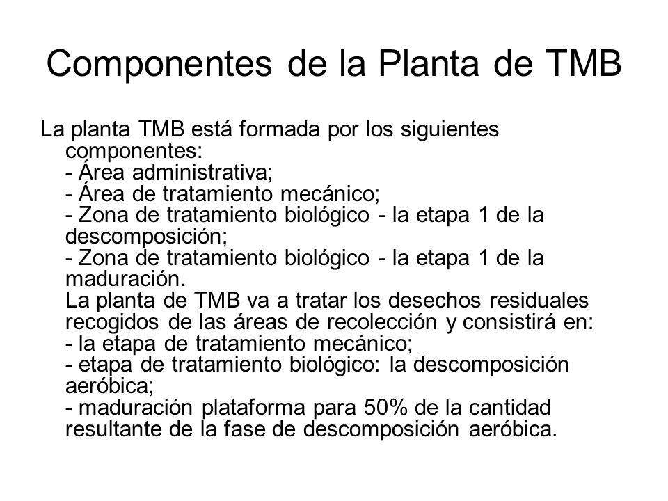 Componentes de la Planta de TMB