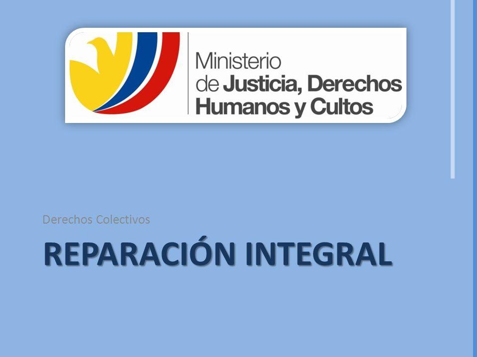 Derechos Colectivos Reparación integral