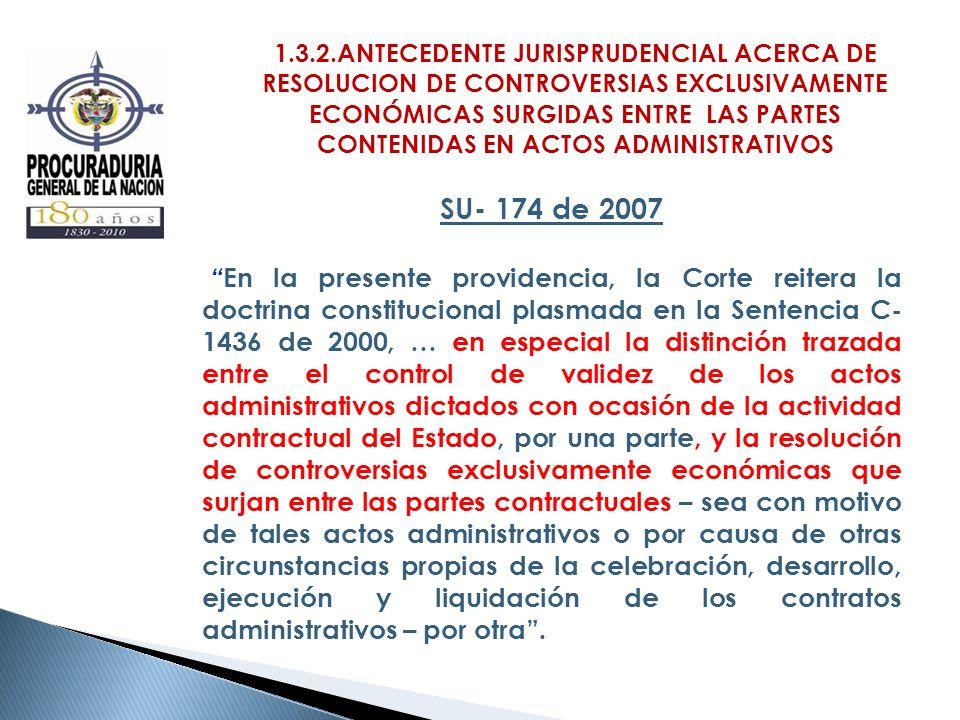 1.3.2.ANTECEDENTE JURISPRUDENCIAL ACERCA DE RESOLUCION DE CONTROVERSIAS EXCLUSIVAMENTE ECONÓMICAS SURGIDAS ENTRE LAS PARTES CONTENIDAS EN ACTOS ADMINISTRATIVOS