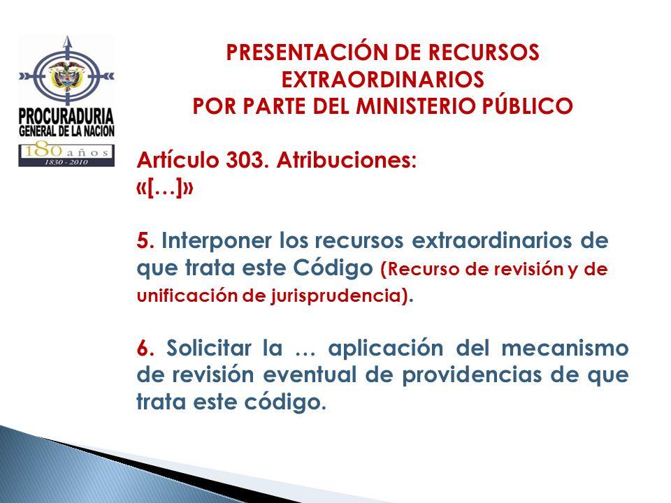 PRESENTACIÓN DE RECURSOS EXTRAORDINARIOS