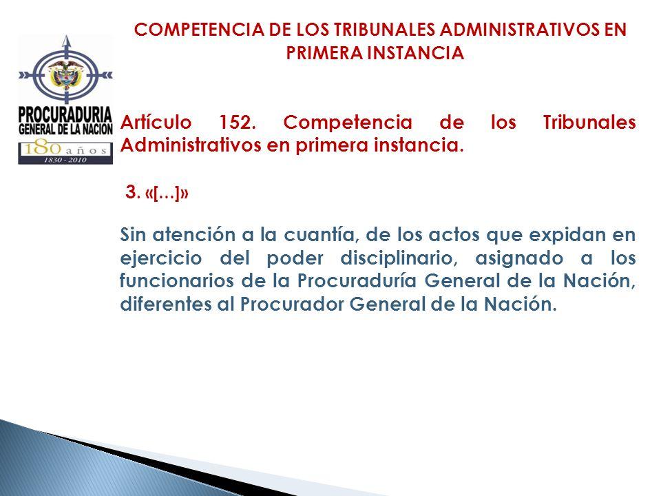 COMPETENCIA DE LOS TRIBUNALES ADMINISTRATIVOS EN PRIMERA INSTANCIA