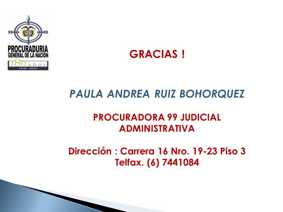 GRACIAS ! PAULA ANDREA RUIZ BOHORQUEZ
