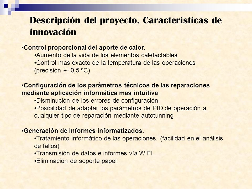 Descripción del proyecto. Características de innovación