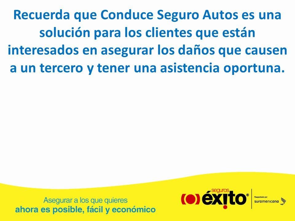 Recuerda que Conduce Seguro Autos es una solución para los clientes que están interesados en asegurar los daños que causen a un tercero y tener una asistencia oportuna.