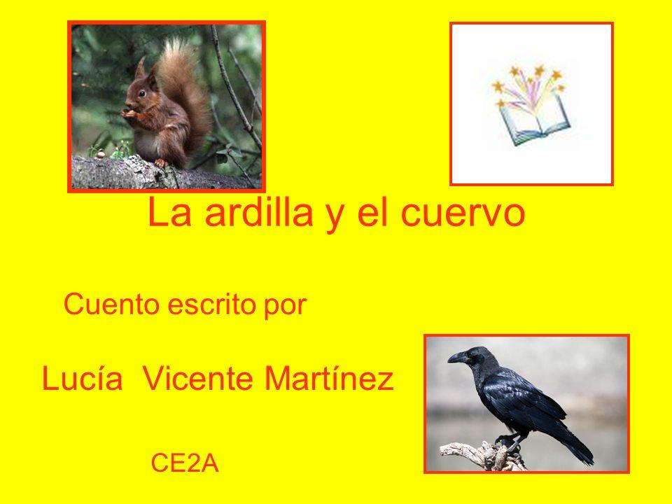 Cuento escrito por Lucía Vicente Martínez CE2A