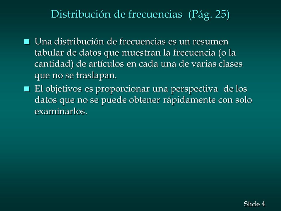 Distribución de frecuencias (Pág. 25)