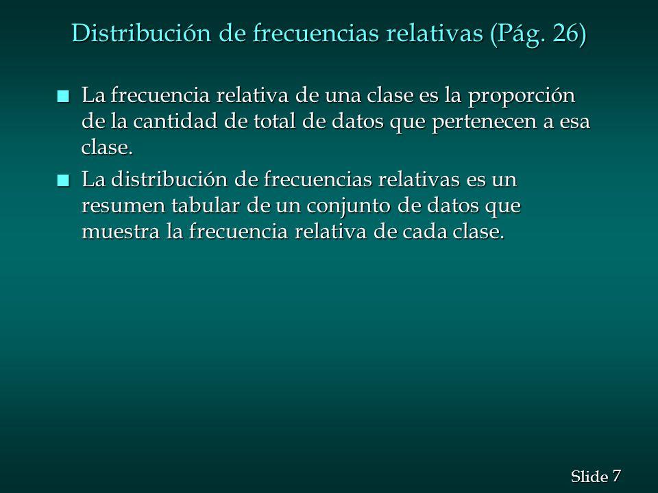 Distribución de frecuencias relativas (Pág. 26)