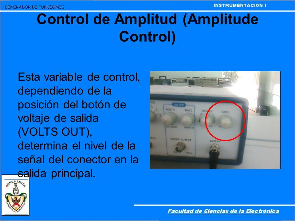 Control de Amplitud (Amplitude Control)