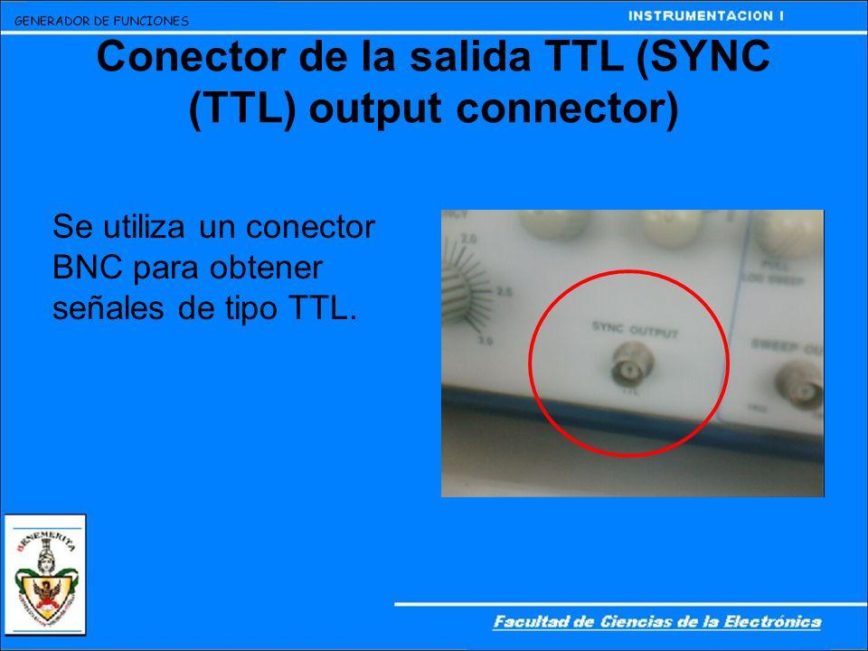 Conector de la salida TTL (SYNC (TTL) output connector)