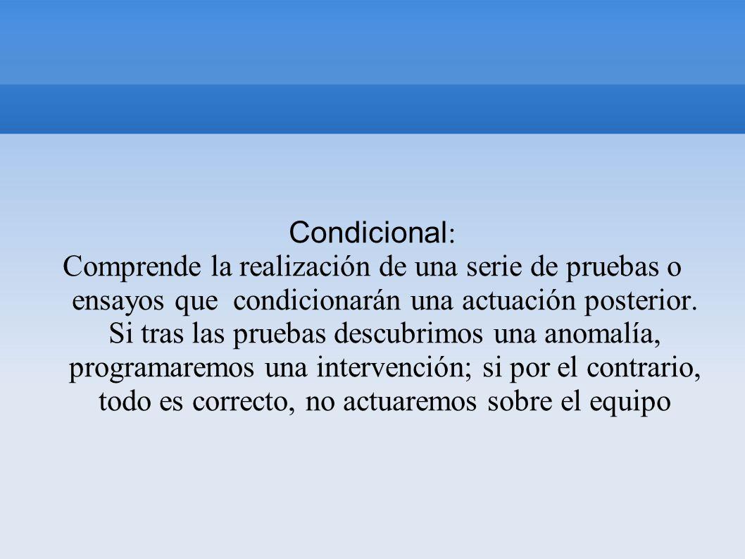 Condicional: