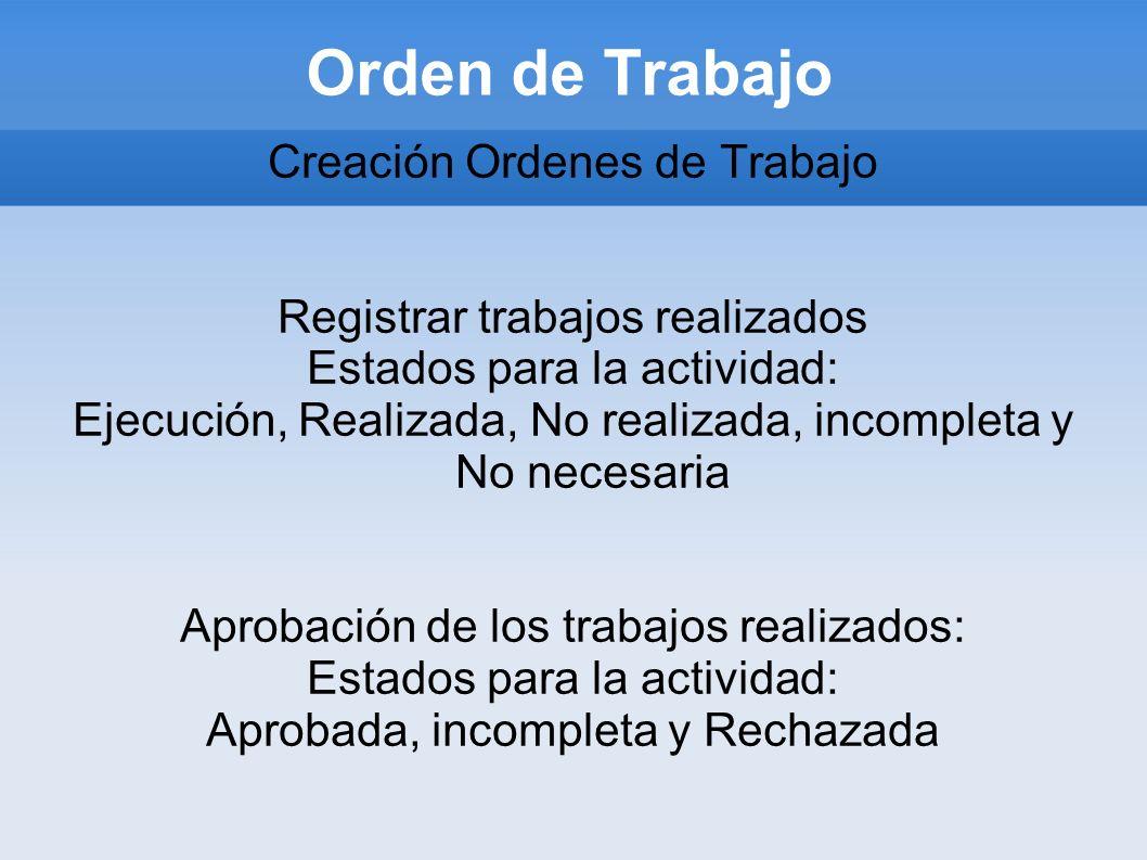 Orden de Trabajo Creación Ordenes de Trabajo