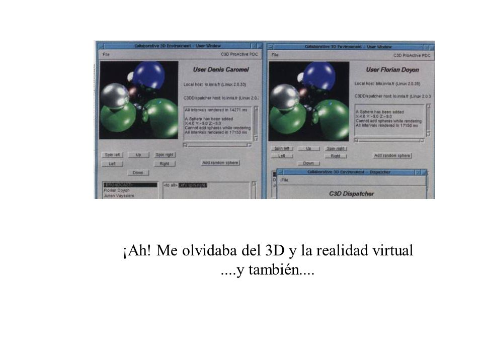 ¡Ah! Me olvidaba del 3D y la realidad virtual