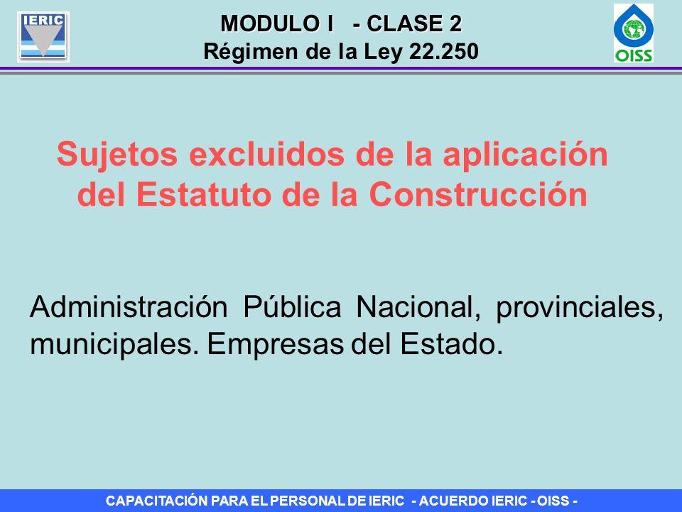 Sujetos excluidos de la aplicación del Estatuto de la Construcción