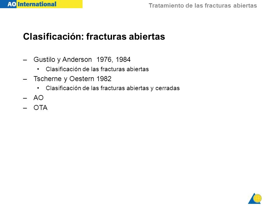 Clasificación: fracturas abiertas