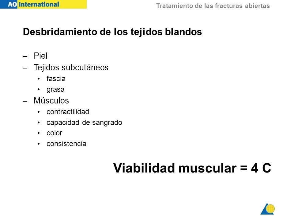 Viabilidad muscular = 4 C