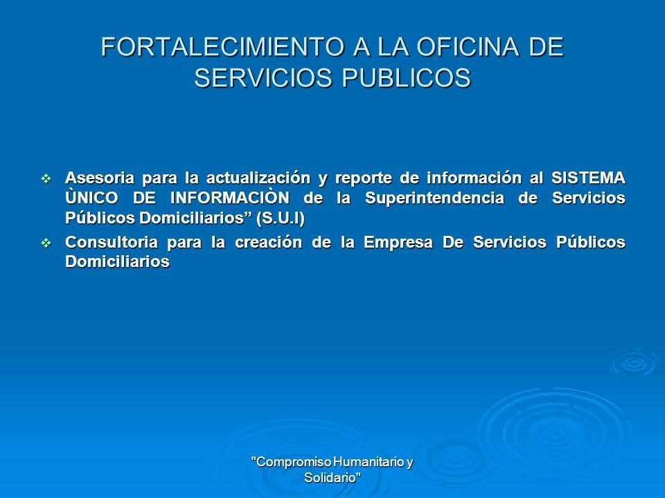 FORTALECIMIENTO A LA OFICINA DE SERVICIOS PUBLICOS