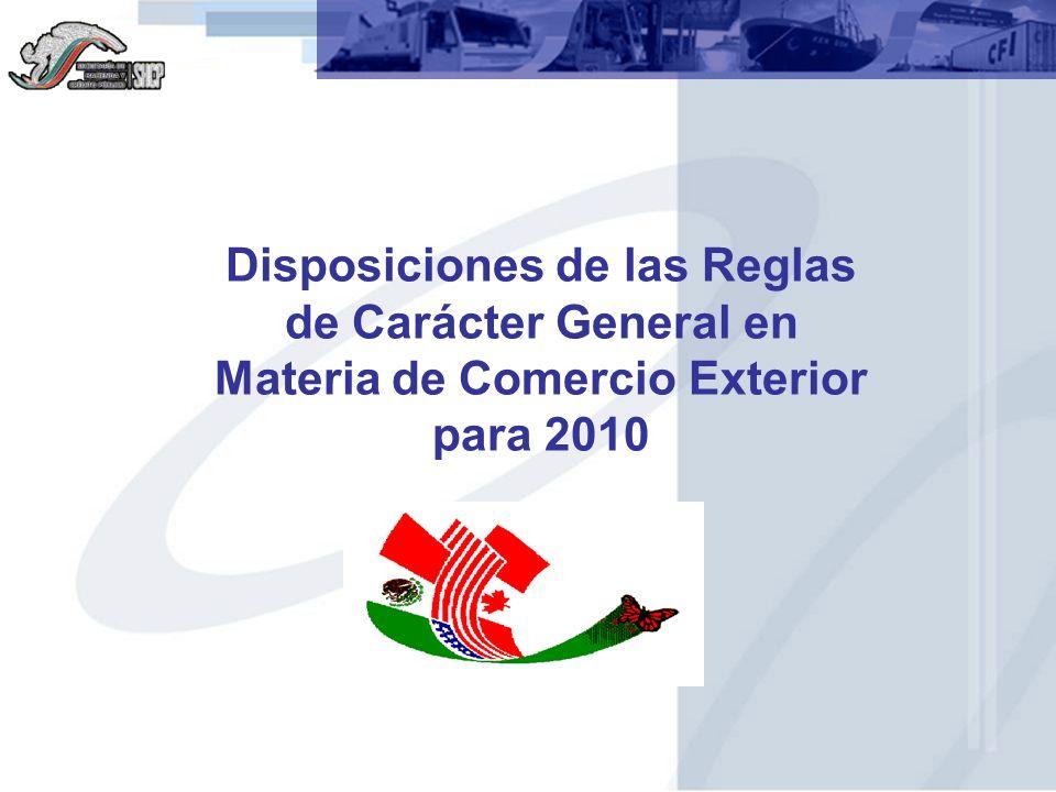 Disposiciones de las Reglas de Carácter General en Materia de Comercio Exterior para 2010