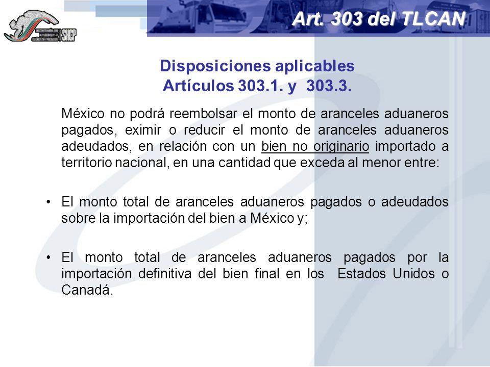Disposiciones aplicables Artículos 303.1. y 303.3.