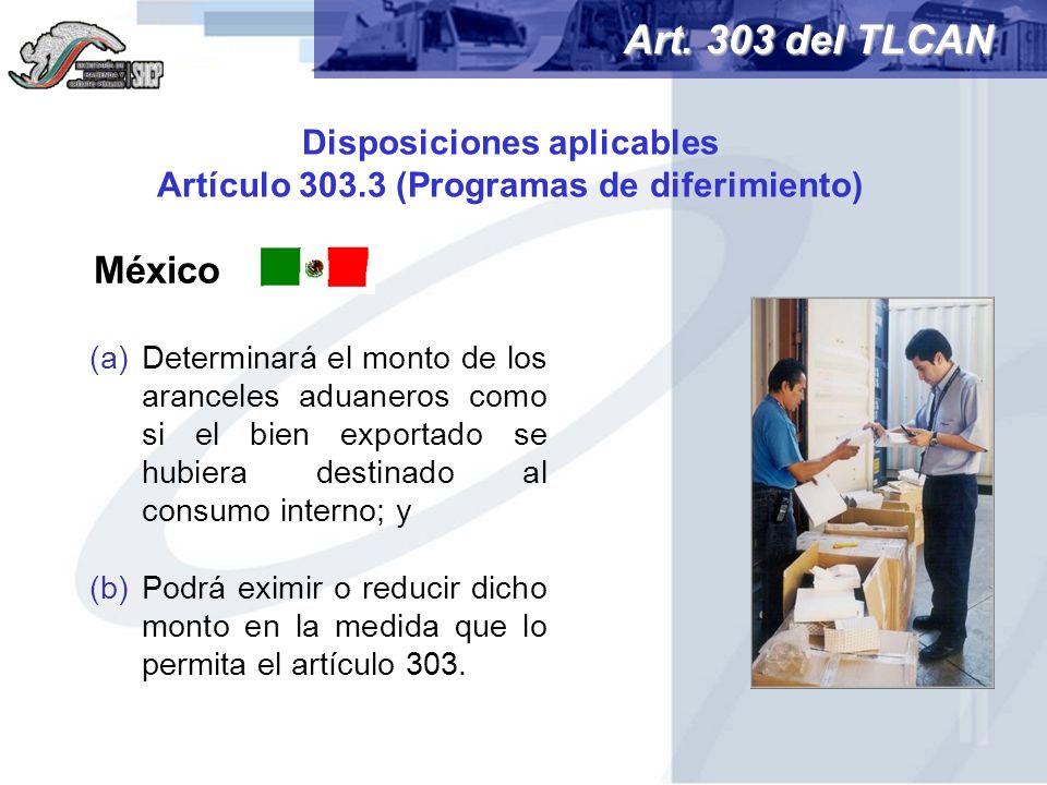 Disposiciones aplicables Artículo 303.3 (Programas de diferimiento)