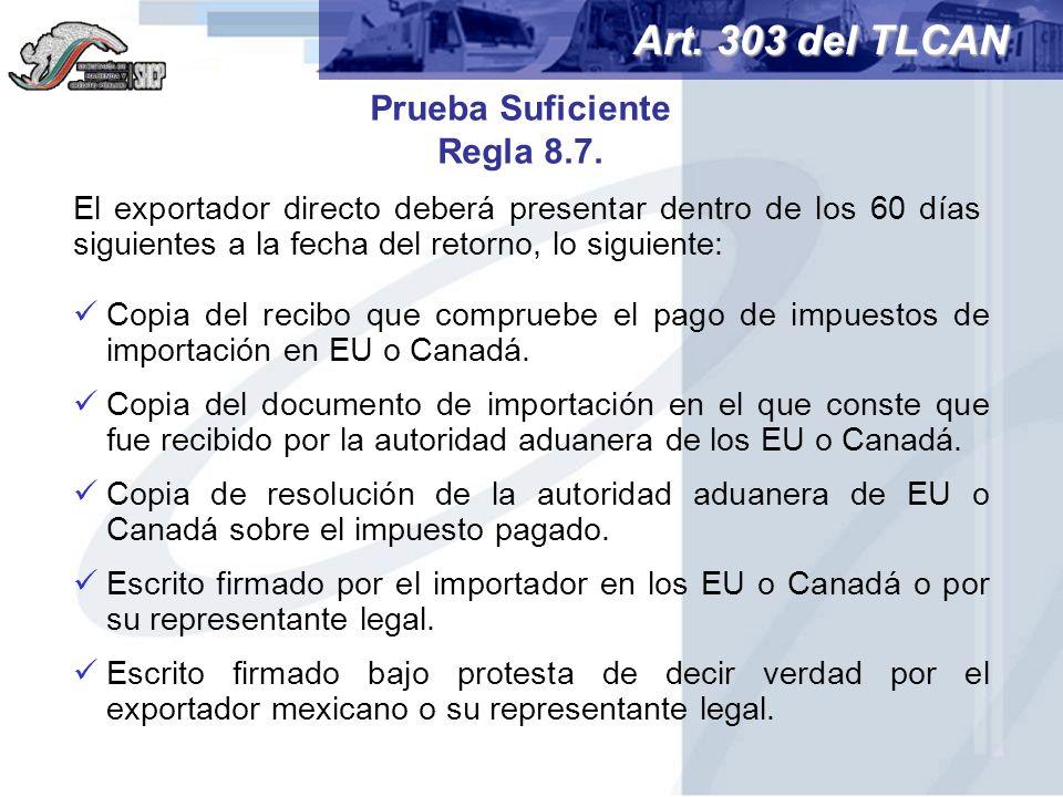 Art. 303 del TLCAN Prueba Suficiente Regla 8.7.