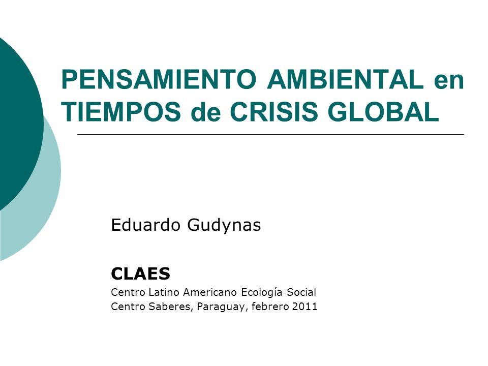 PENSAMIENTO AMBIENTAL en TIEMPOS de CRISIS GLOBAL