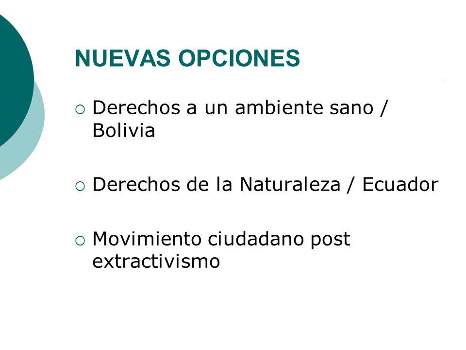 NUEVAS OPCIONES Derechos a un ambiente sano / Bolivia
