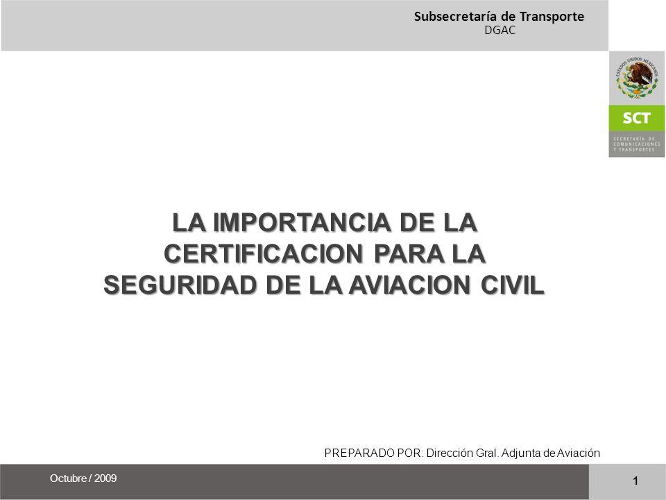 LA IMPORTANCIA DE LA CERTIFICACION PARA LA SEGURIDAD DE LA AVIACION CIVIL