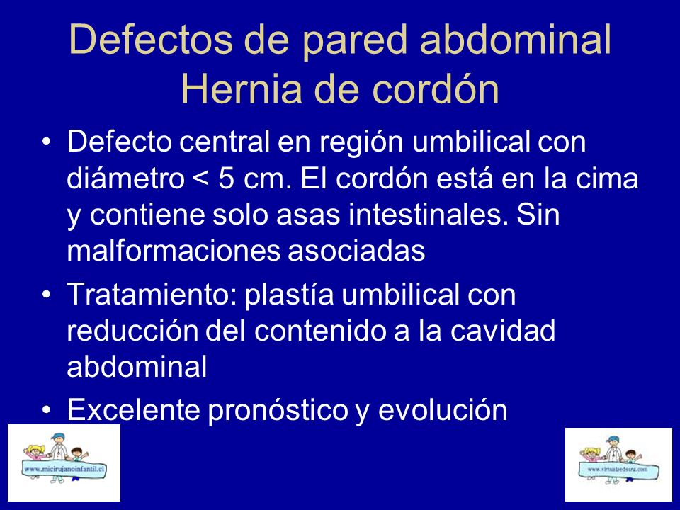 Defectos de pared abdominal Hernia de cordón
