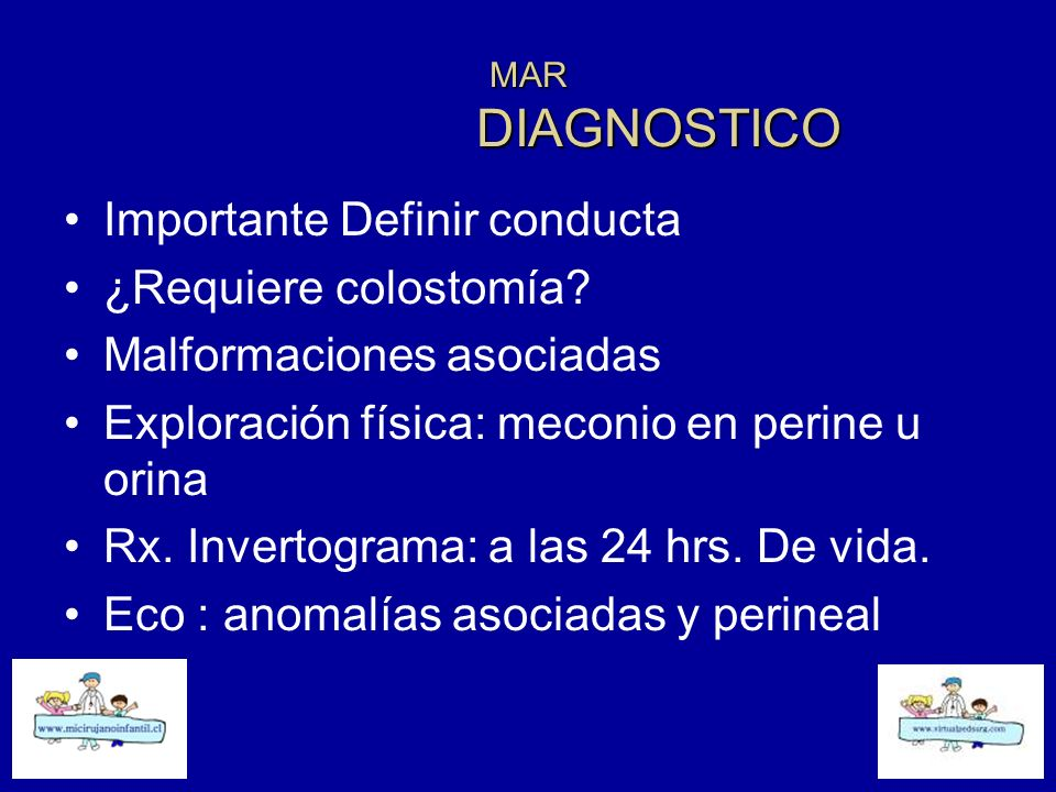 Importante Definir conducta ¿Requiere colostomía