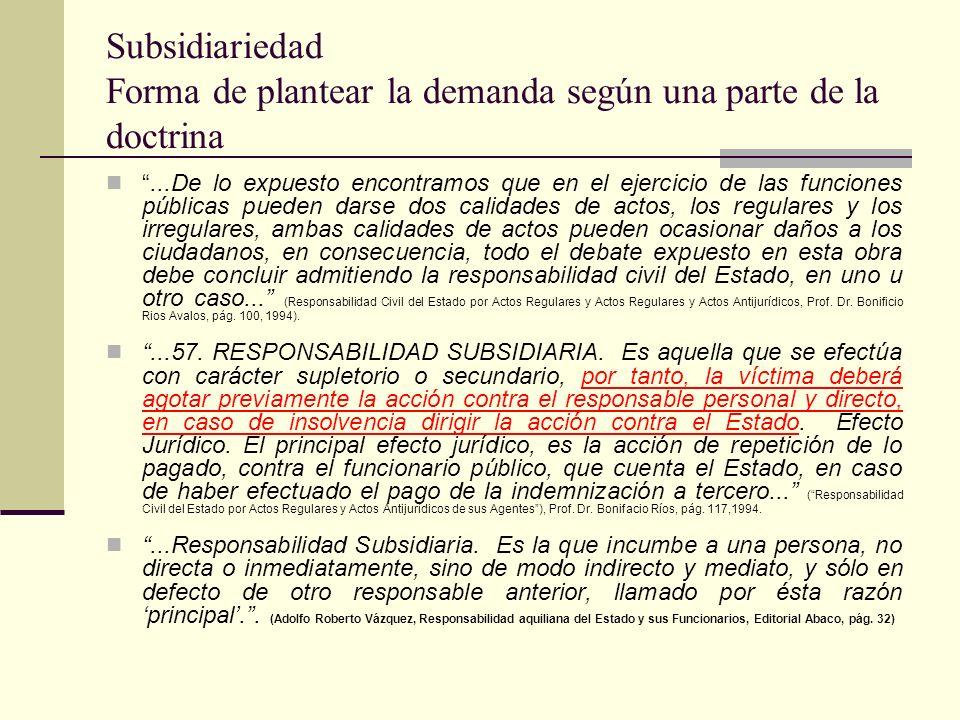 Subsidiariedad Forma de plantear la demanda según una parte de la doctrina