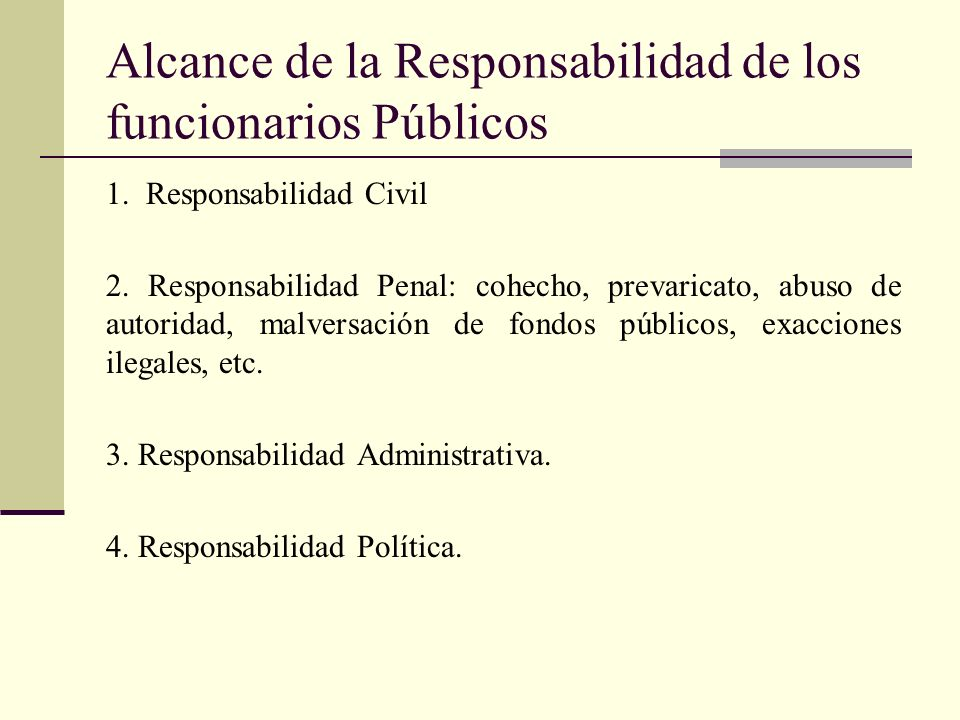 Alcance de la Responsabilidad de los funcionarios Públicos