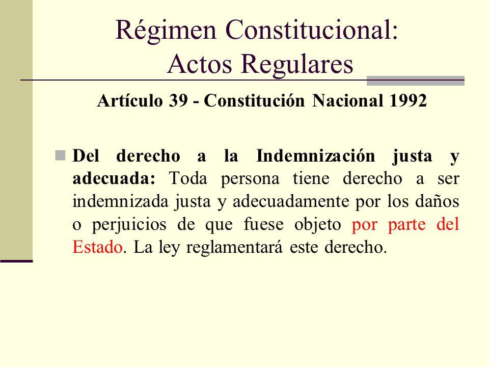Régimen Constitucional: Actos Regulares