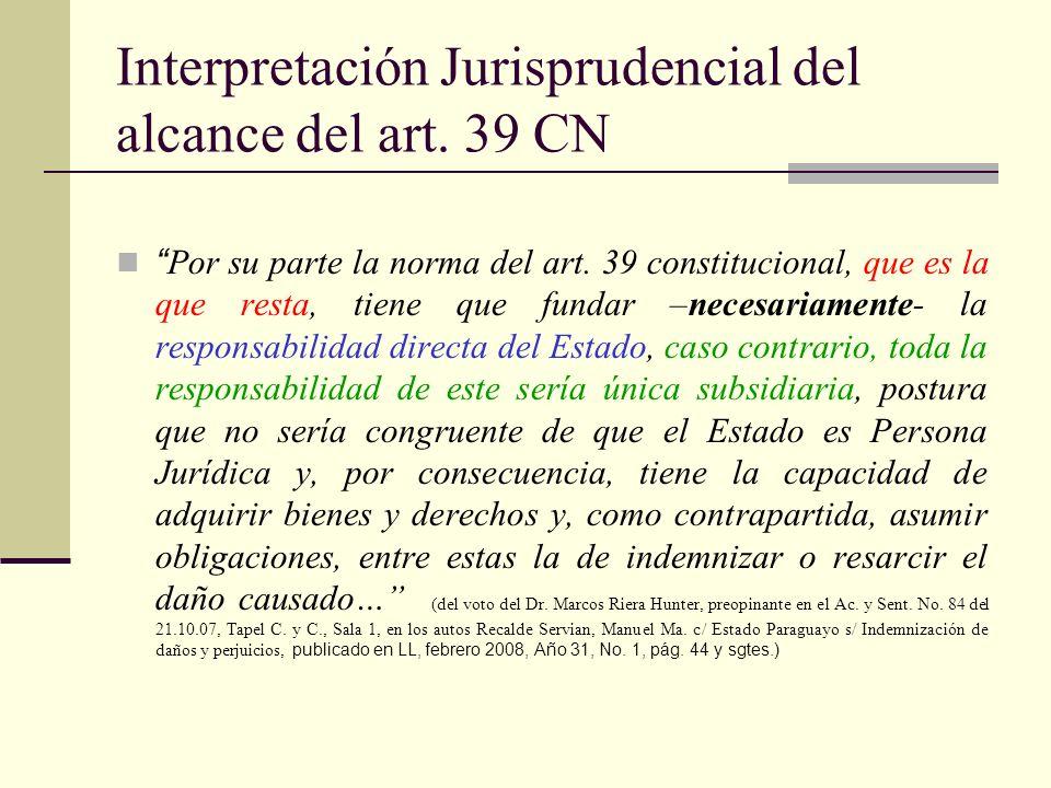 Interpretación Jurisprudencial del alcance del art. 39 CN