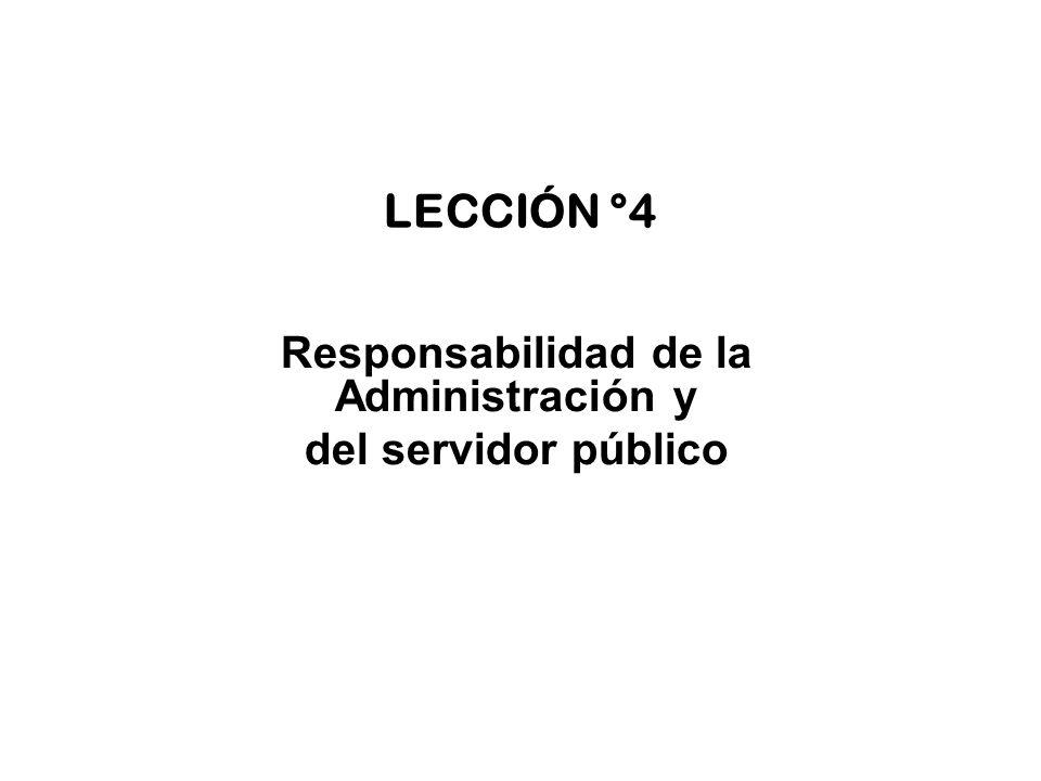 Responsabilidad de la Administración y del servidor público
