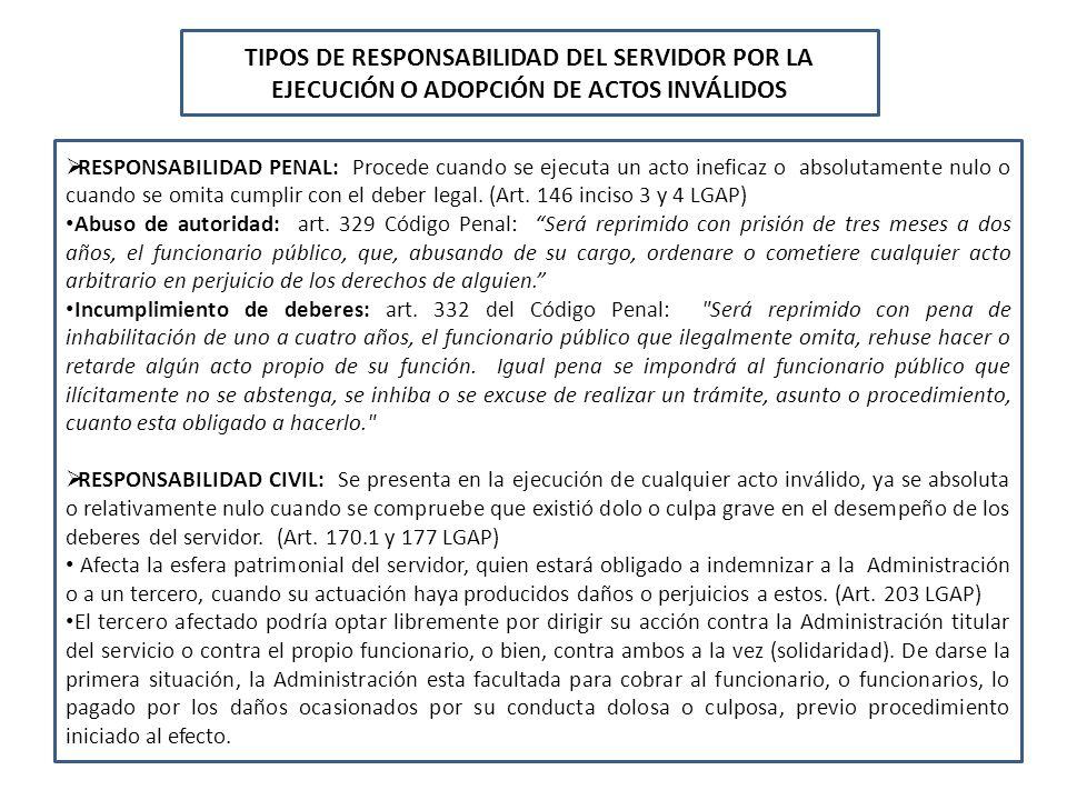 TIPOS DE RESPONSABILIDAD DEL SERVIDOR POR LA EJECUCIÓN O ADOPCIÓN DE ACTOS INVÁLIDOS