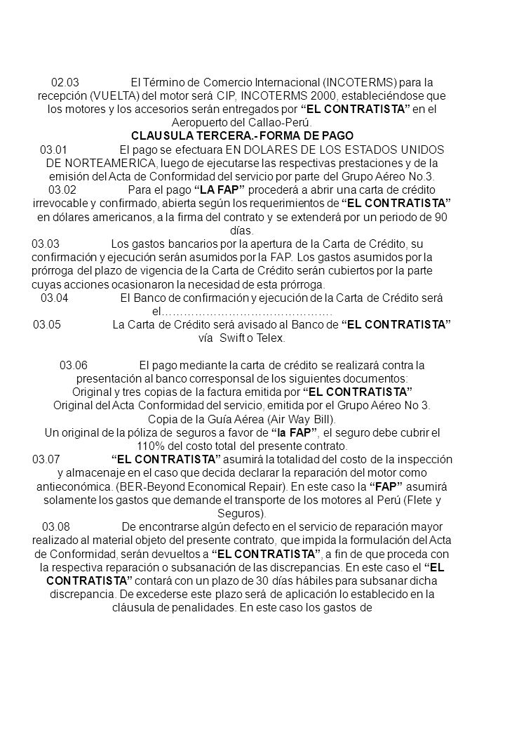 CLAUSULA TERCERA.- FORMA DE PAGO