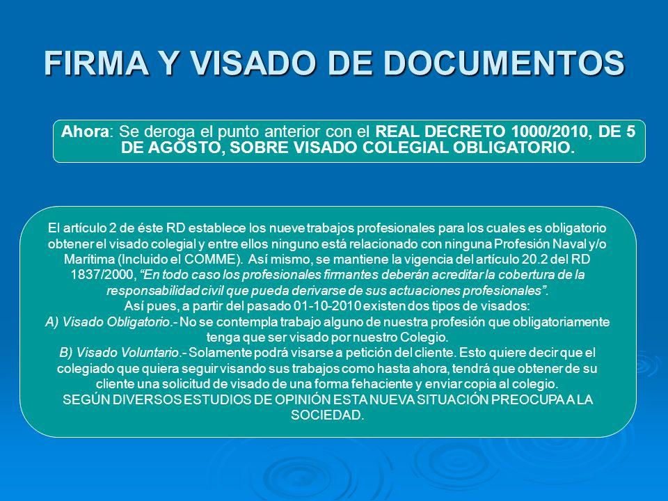 FIRMA Y VISADO DE DOCUMENTOS