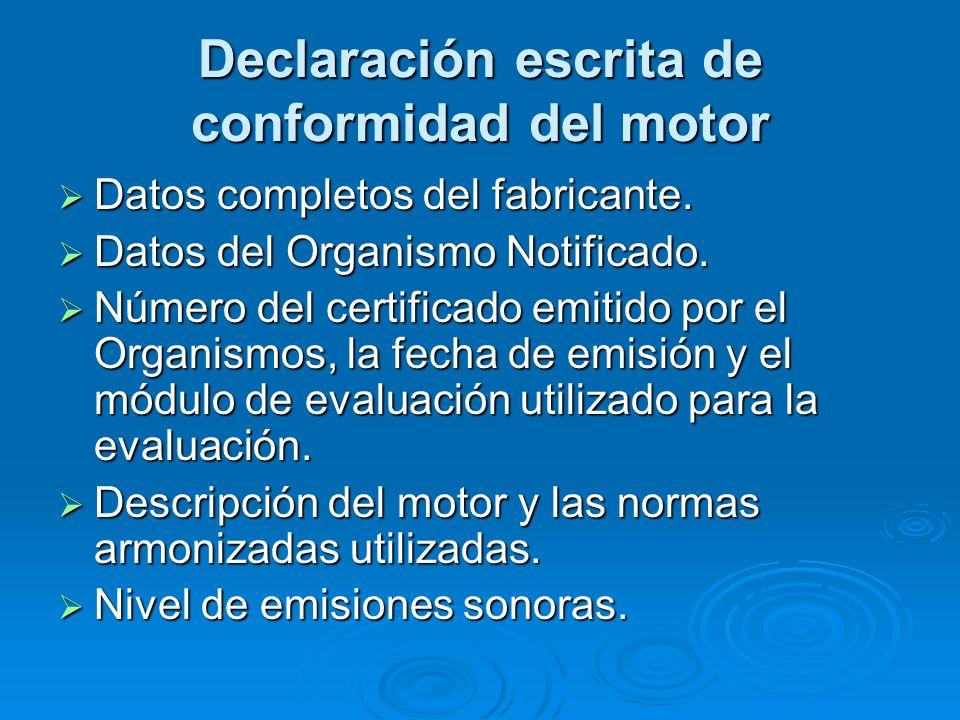 Declaración escrita de conformidad del motor