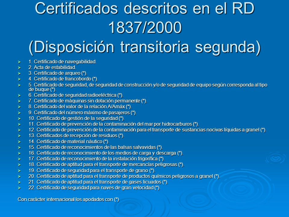 Certificados descritos en el RD 1837/2000 (Disposición transitoria segunda)