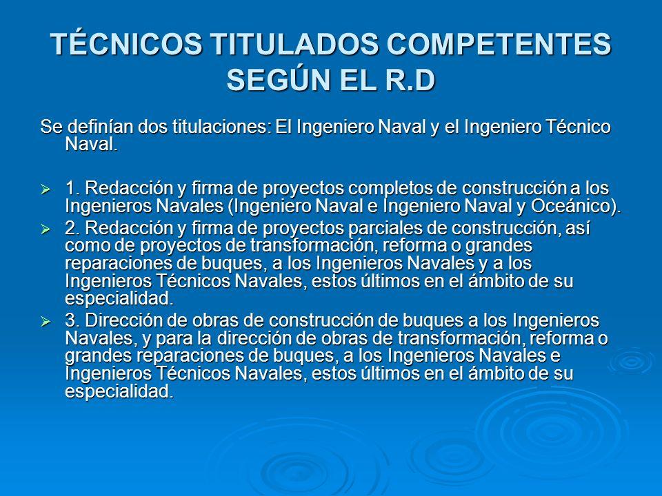 TÉCNICOS TITULADOS COMPETENTES SEGÚN EL R.D