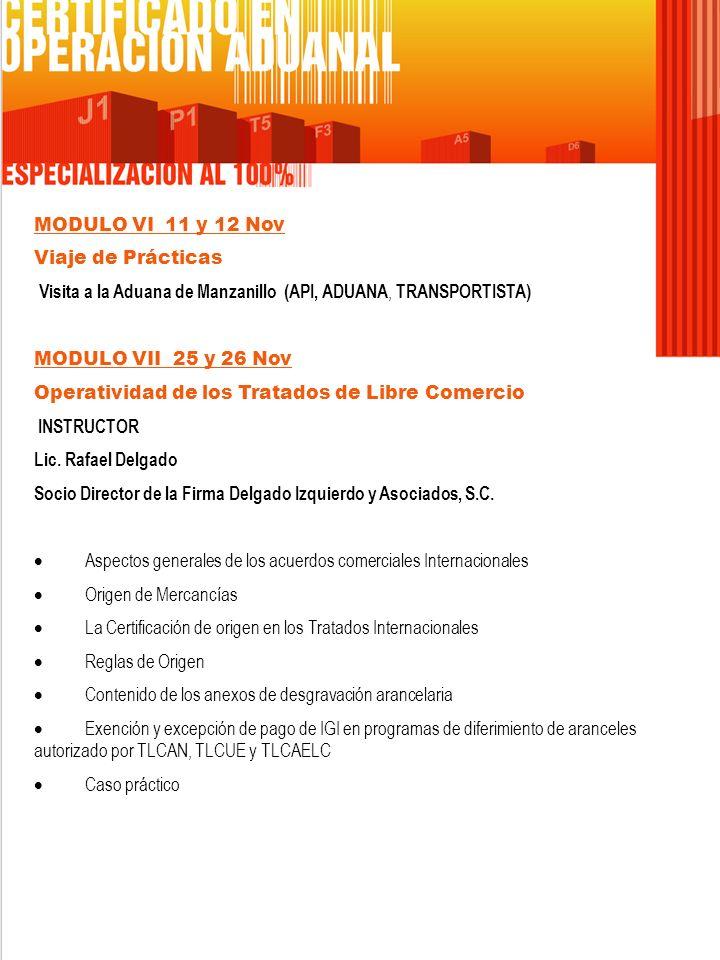 MODULO VI 11 y 12 Nov Viaje de Prácticas. Visita a la Aduana de Manzanillo (API, ADUANA, TRANSPORTISTA)