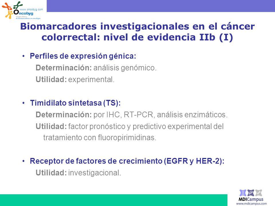 www.oncobyg.com Biomarcadores investigacionales en el cáncer colorrectal: nivel de evidencia IIb (I)
