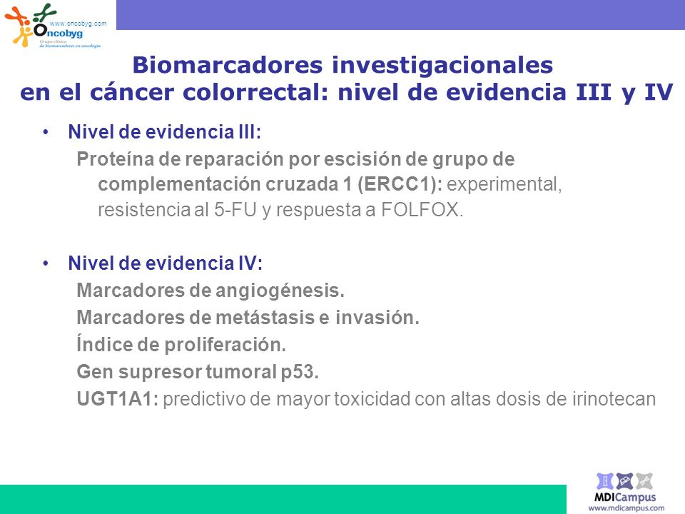 www.oncobyg.com Biomarcadores investigacionales en el cáncer colorrectal: nivel de evidencia III y IV.