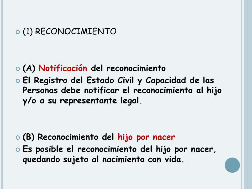 (1) RECONOCIMIENTO (A) Notificación del reconocimiento.