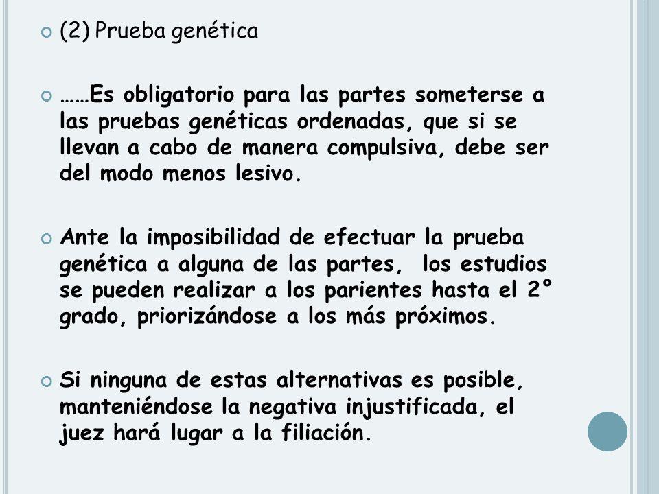 (2) Prueba genética