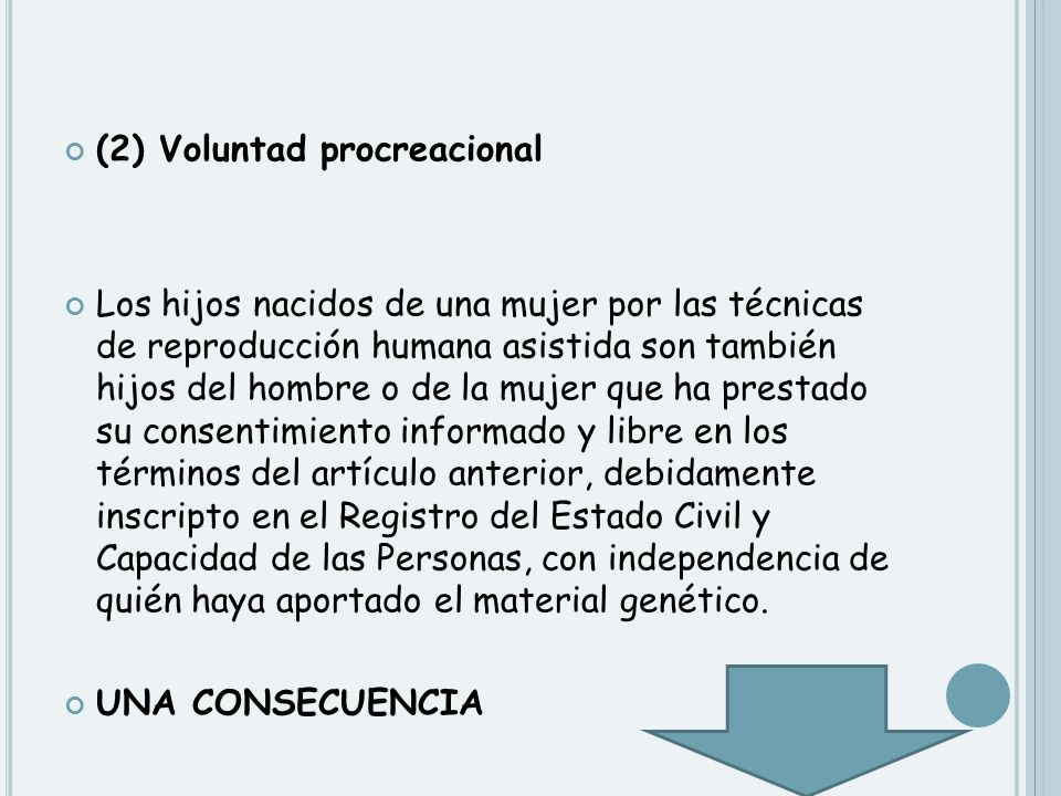 (2) Voluntad procreacional