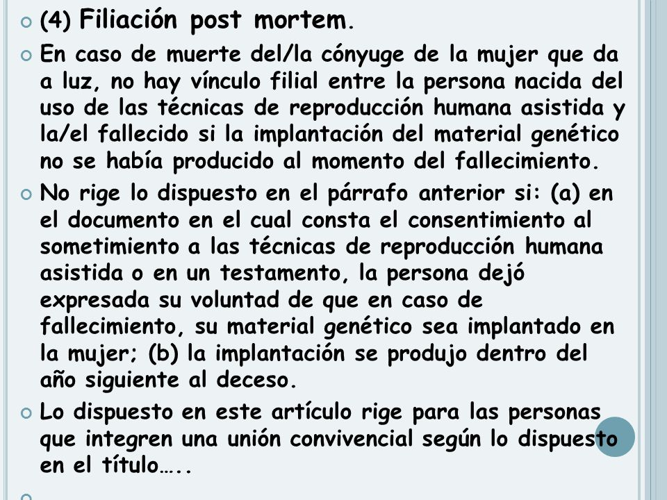 (4) Filiación post mortem.