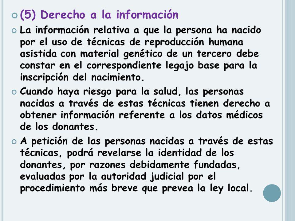 (5) Derecho a la información