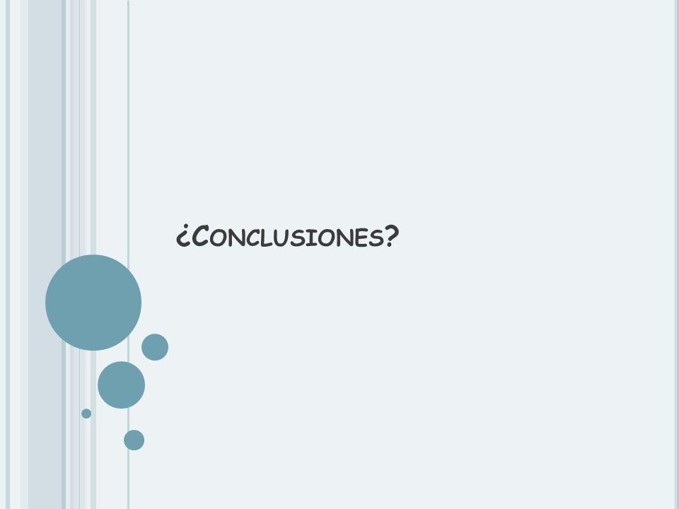 ¿Conclusiones